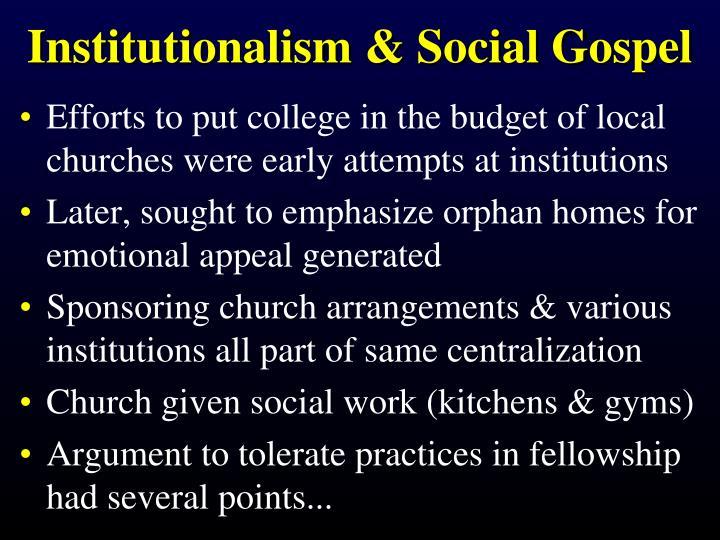 Institutionalism & Social Gospel