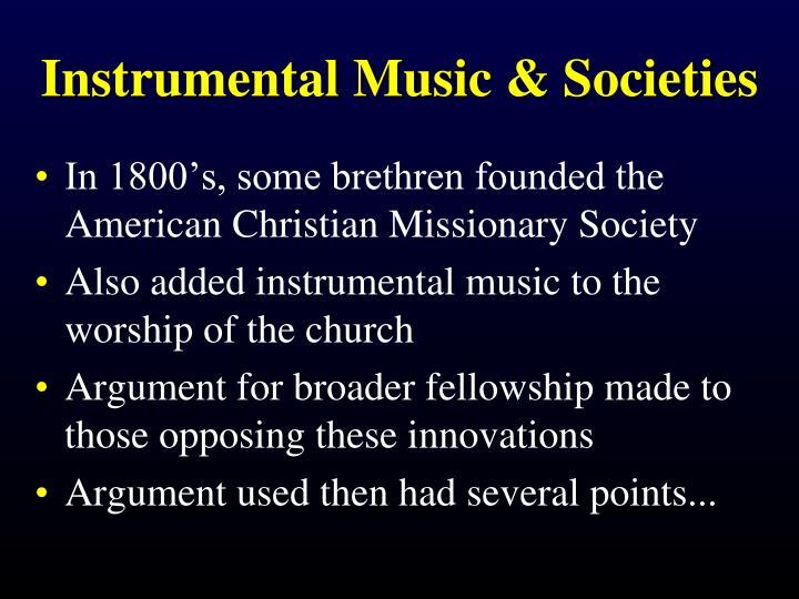 Instrumental Music & Societies