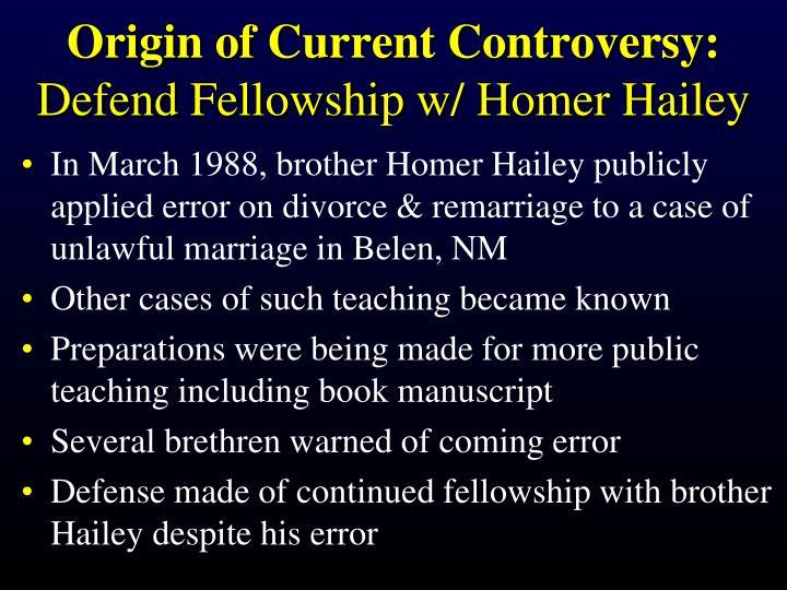 Origin of Current Controversy: