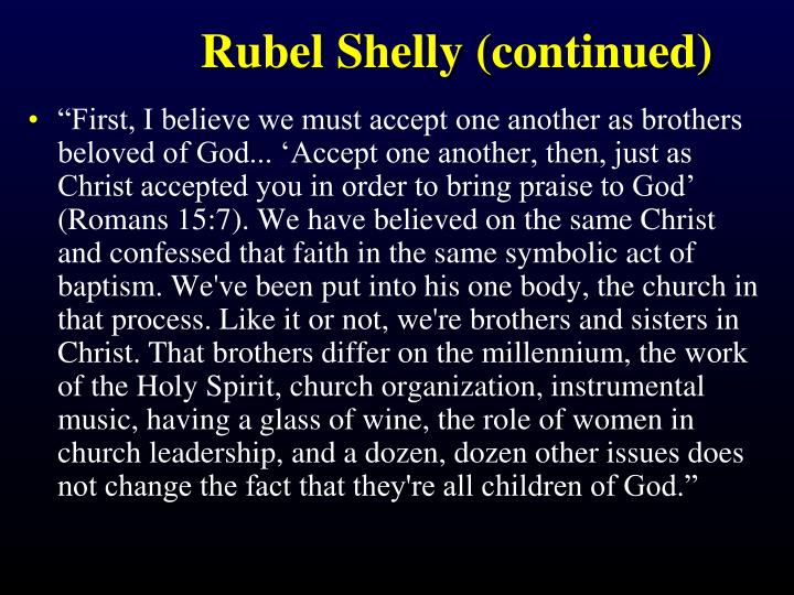 Rubel Shelly (continued)