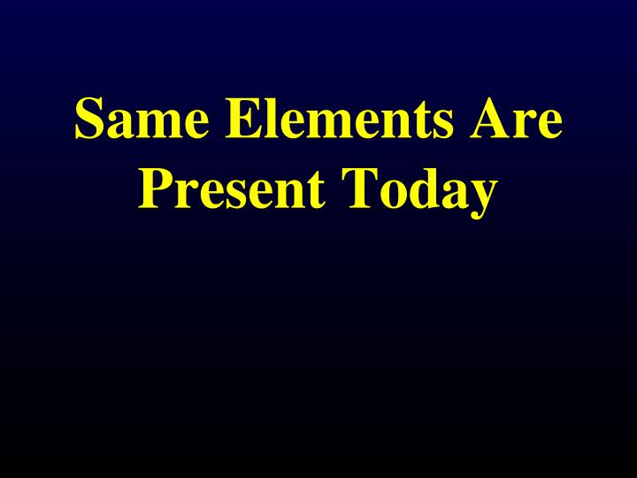 Same Elements Are