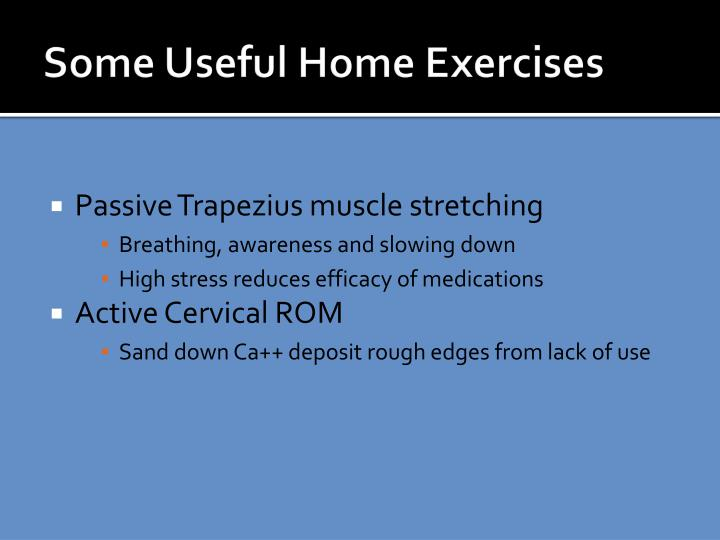 Some Useful Home Exercises