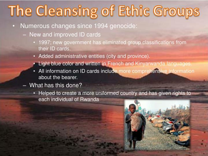 The Cleansing of Ethic Groups