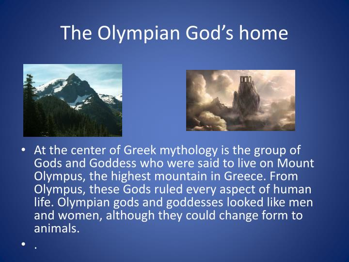 The Olympian God's home