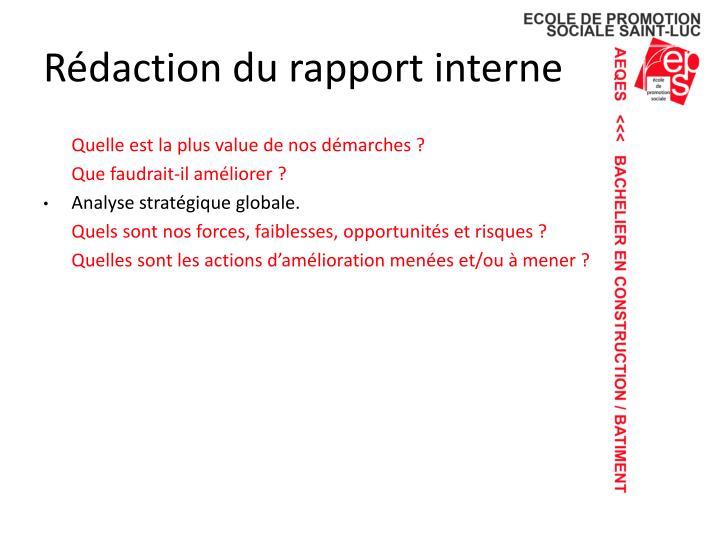Rédaction du rapport interne