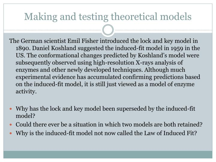 Making and testing theoretical models