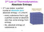 3 rd law of thermodynamics absolute entropy1