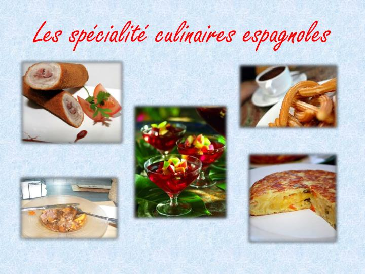 Les spécialité culinaires espagnoles