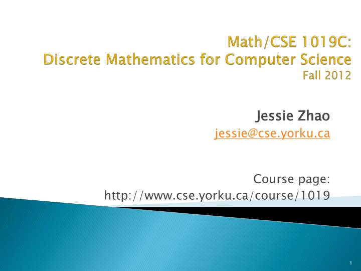Math cse 1019c discrete mathematics for computer science fall 2012