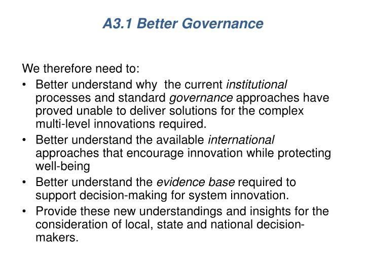 A3.1 Better Governance
