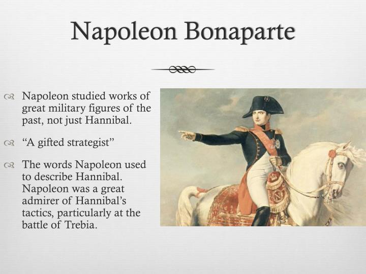 the life of napoleon bonaparte a great strategist 31 early military strategy 32 napoleonic strategy 33 strategy in the  there  are numerous examples in history where victory on the battlefield has not  war i , and to a great extent the w:american civil war, saw napoleonic tactics of.