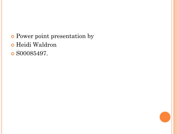 Power point presentation by