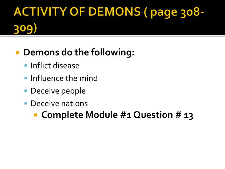ACTIVITY OF DEMONS ( page 308-309)