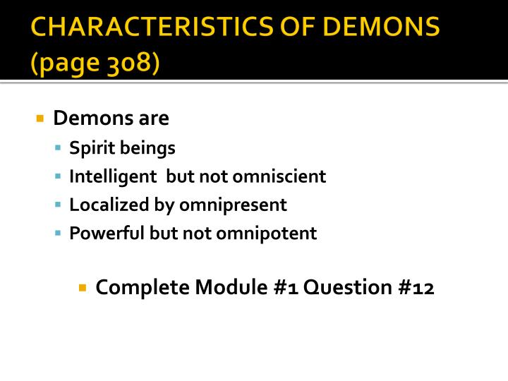 CHARACTERISTICS OF DEMONS  (page 308)