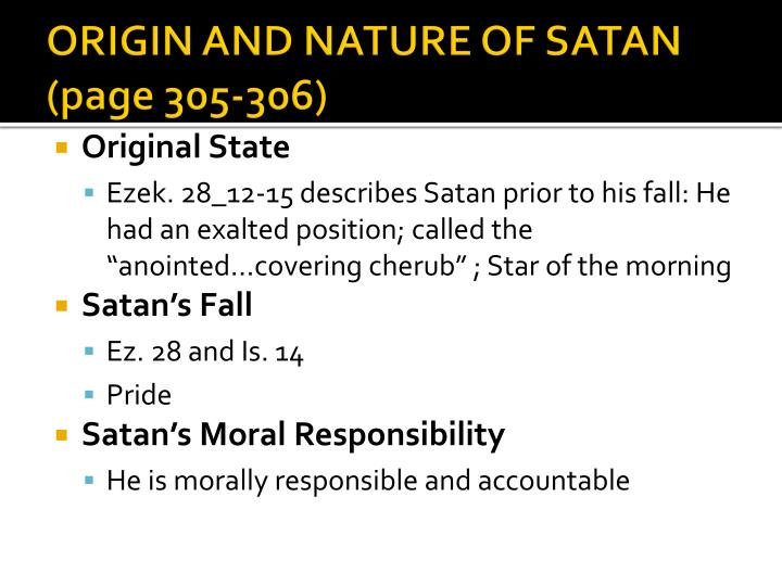 ORIGIN AND NATURE OF SATAN (page 305-306)