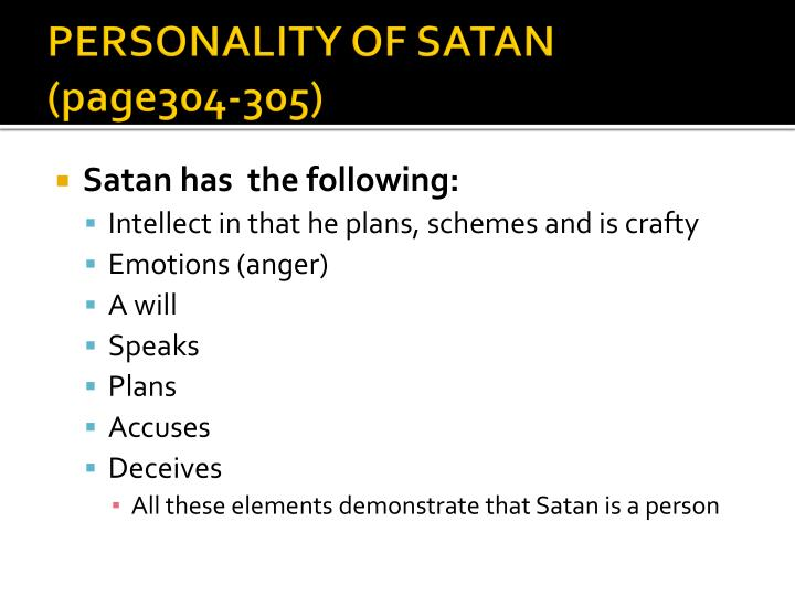 PERSONALITY OF SATAN (page304-305)