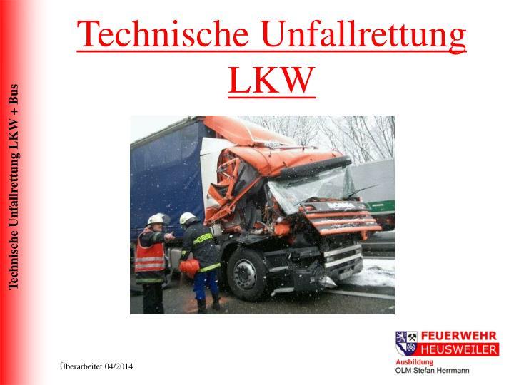 Technische Unfallrettung LKW