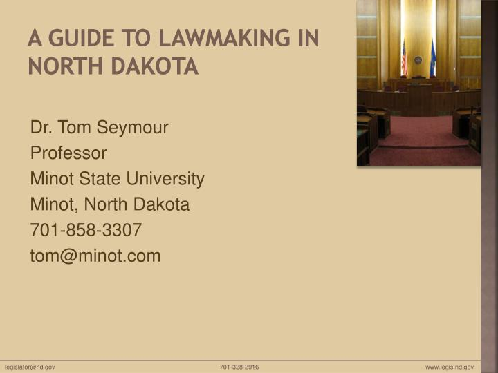 A Guide to Lawmaking in North Dakota