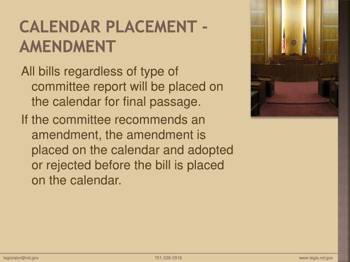 Calendar Placement - Amendment