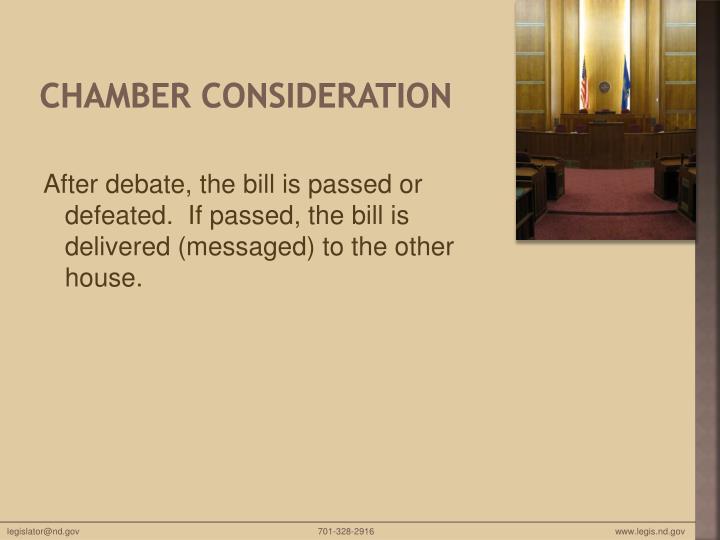Chamber Consideration