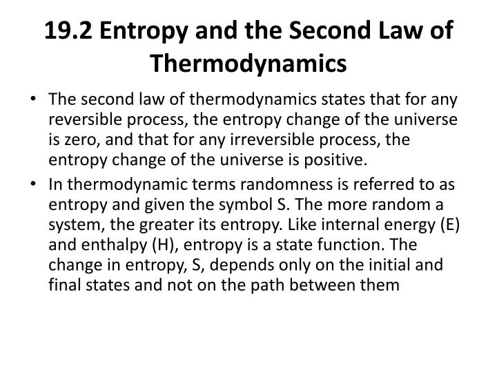 19.2 Entropy and the Second Law of Thermodynamics