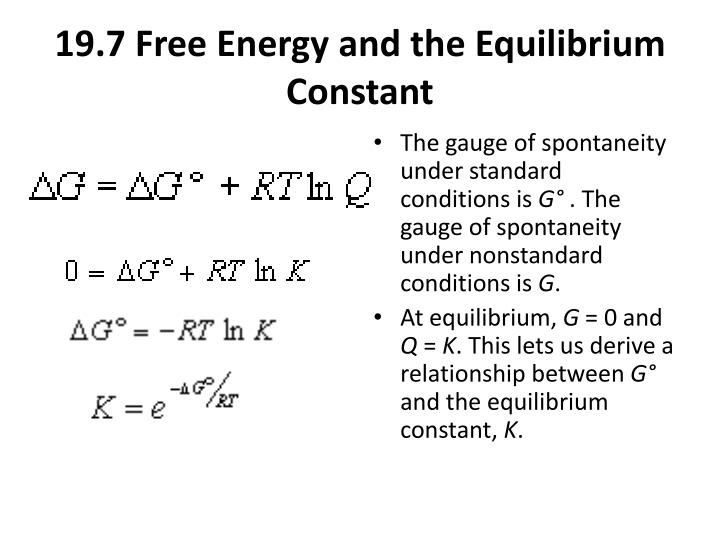 19.7 Free Energy and the Equilibrium Constant