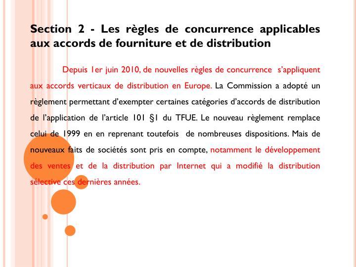 Section 2 - Les règles de concurrence applicables aux accords de fourniture et de distribution