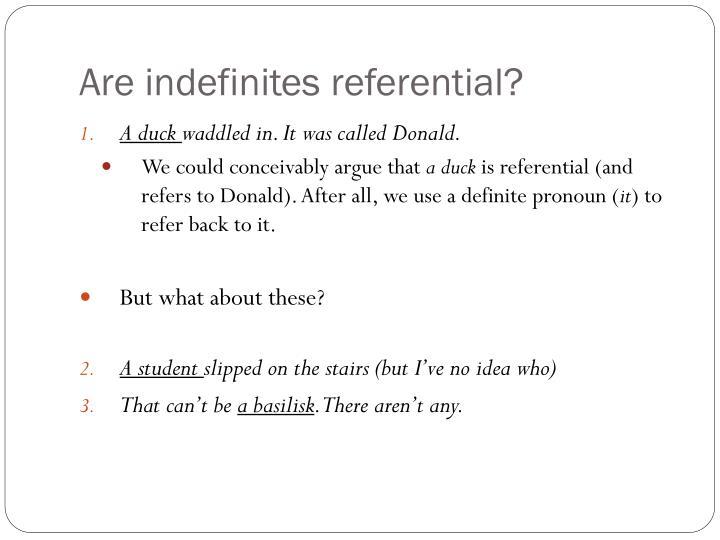 Are indefinites referential?