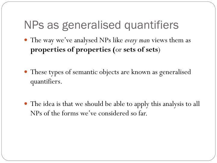 NPs as generalised quantifiers