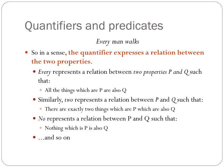 Quantifiers and predicates