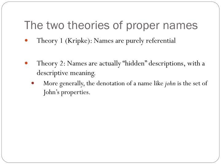 The two theories of proper names