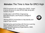 motivation the time is now for epics high