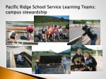 pacific ridge school service learning teams campus stewardship