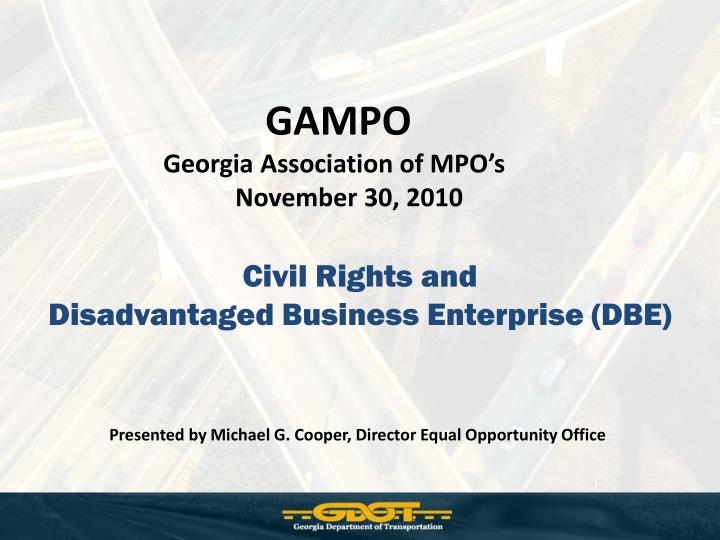 Civil rights and disadvantaged business enterprise dbe