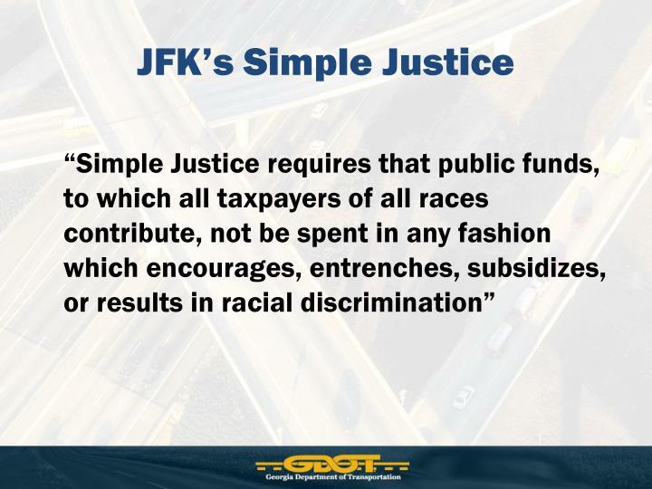 JFK's Simple Justice