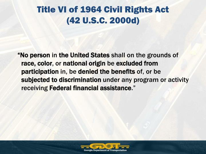Title VI of 1964 Civil Rights Act