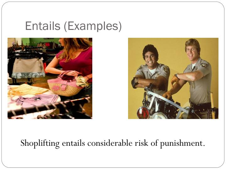 Entails (Examples)