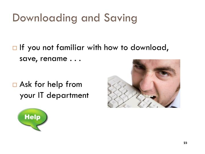 Downloading and Saving