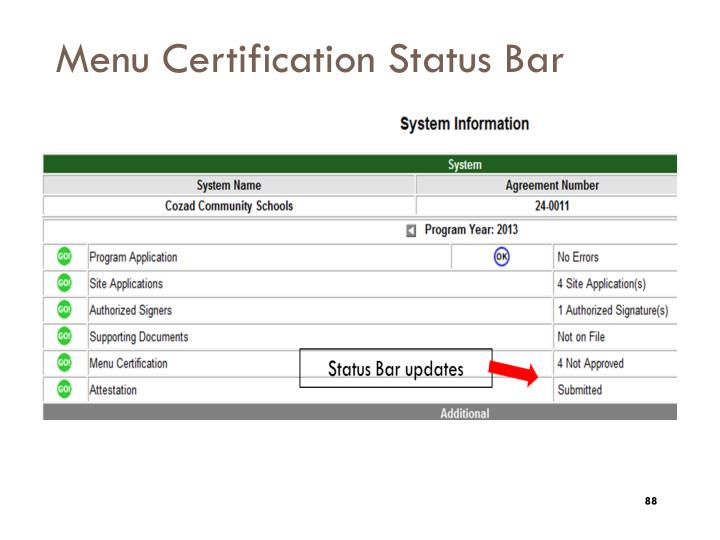 Menu Certification Status Bar