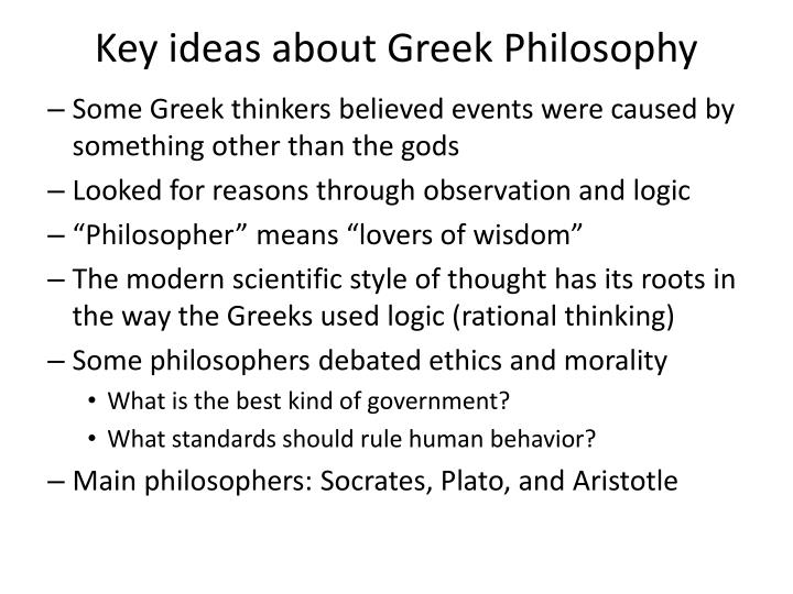 Key ideas about Greek Philosophy
