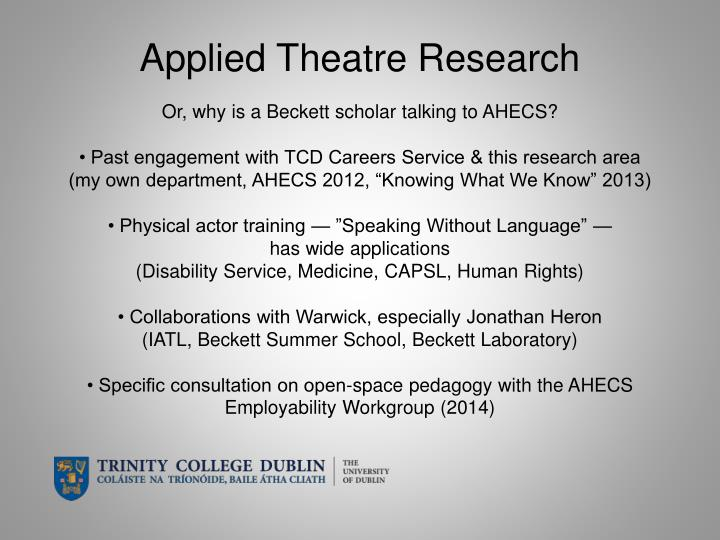 Applied theatre research