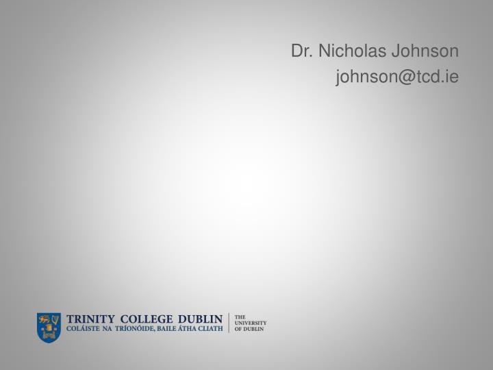 Dr. Nicholas Johnson