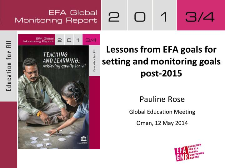 Lessons from EFA goals for setting and monitoring goals post-2015