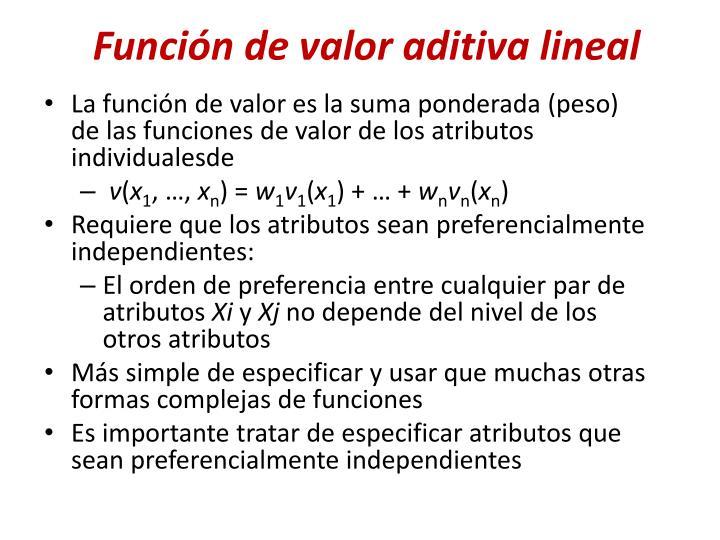 Función de valor aditiva lineal