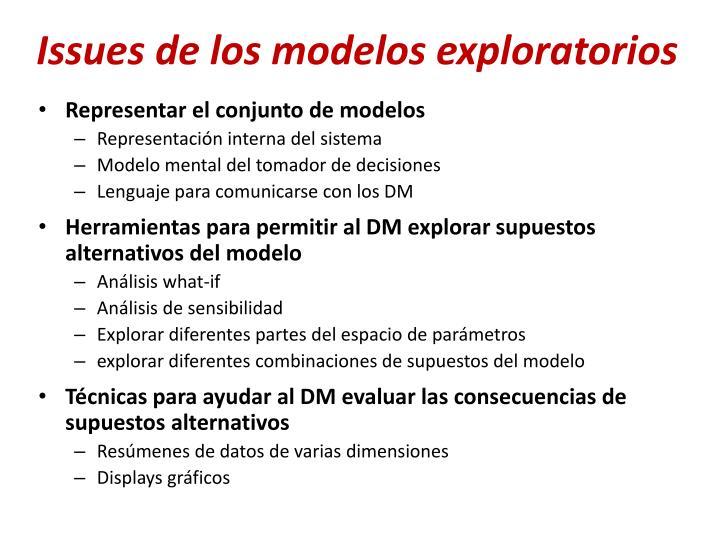 Issues de los modelos exploratorios