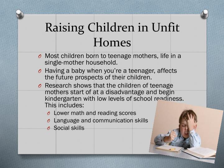 Raising Children in Unfit Homes