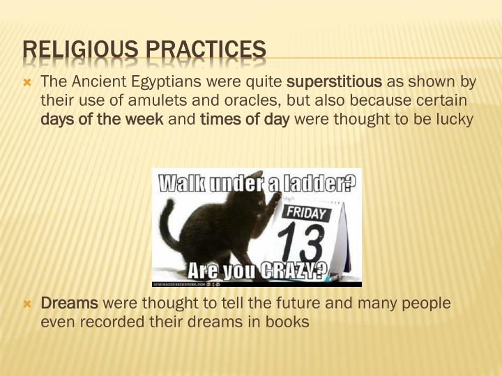 The Ancient Egyptians were quite