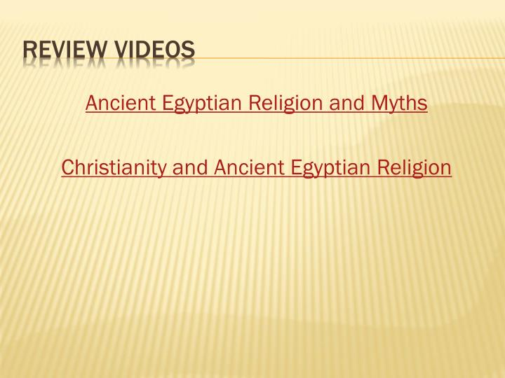 Ancient Egyptian Religion and Myths