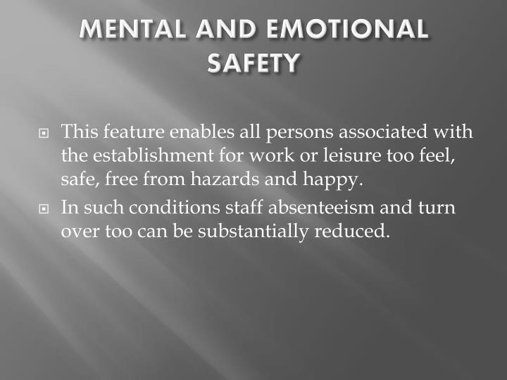 MENTAL AND EMOTIONAL SAFETY