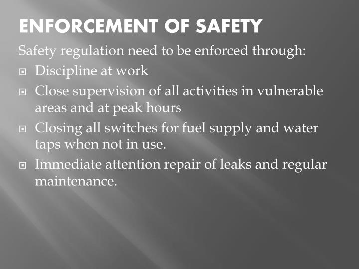 ENFORCEMENT OF SAFETY